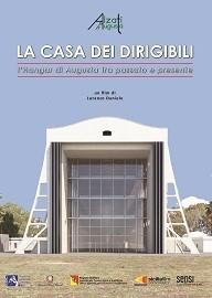 Picture of La casa dei dirigibili. L'Hangar di Augusta tra passato e presente